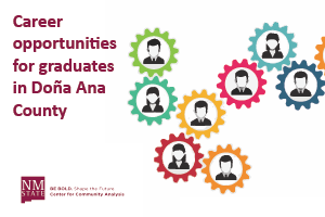 Career Opportunities for Graduates in Doña Ana County
