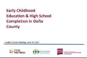 Early Childhood Education and High School Completion in Doña Ana County